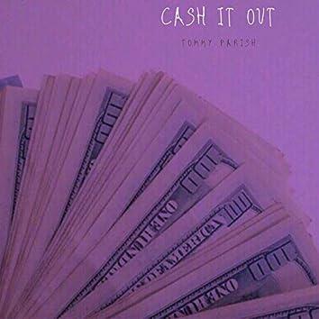 Cash It Out