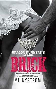 Brick  Motorcycle Club Romance  Dragon Runners Book 5