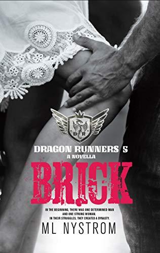 Brick: Motorcycle Club Romance (Dragon Runners Book 5)