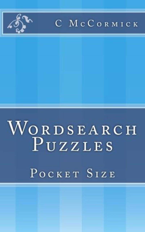 液化するまもなく民間人Wordsearch Puzzles: Pocket Size (Wordsearch Puzzles Pocket Size)