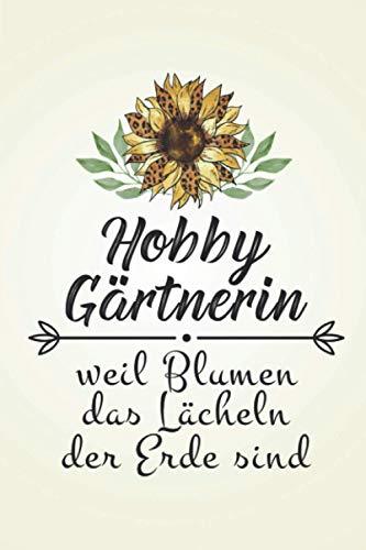 """Hobbygärtnerin: Gartenarbeit GARTENPLANER   Format 6x9\"""" (ca. DIN A5)   120 Seiten Softcover   Gartenlogbuch, Pflanzkalender, Gartentagebuch   Witziges ... Landschaftsgärtnerin die gerne Beete anlegen"""