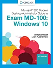 Microsoft 365 Modern Desktop Administrator Guide to Exam MD-100: Windows 10 (MindTap Course List)
