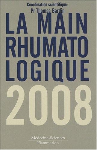 La main rhumatologique : Journée de l'URAM, 4 Octobre 2008