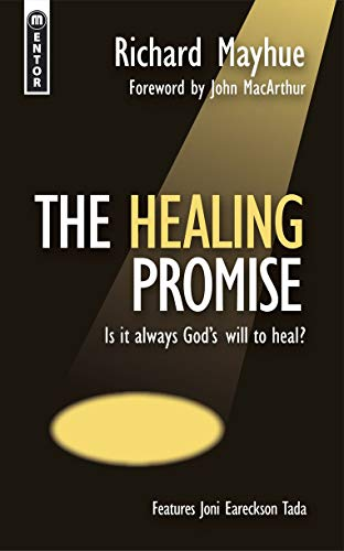 Healing Promise by Richard Mayhue, The