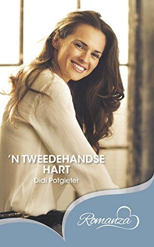 'n Tweedehandse hart (Afrikaans Edition)