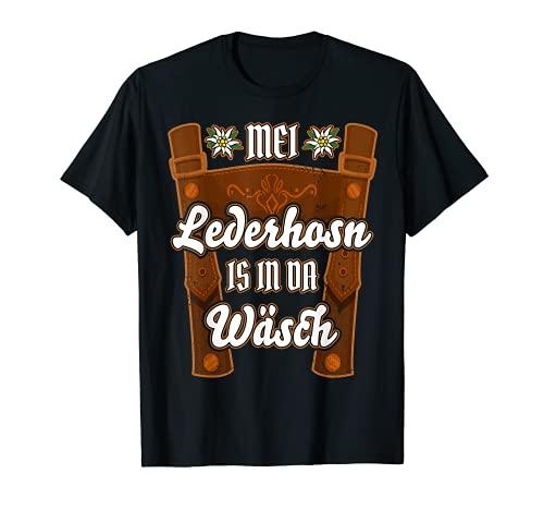 Mei Lederhosn is in da Wäsch Ersatz Lederhose Tracht lustig T-Shirt
