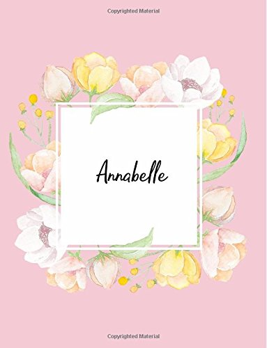 Annabelle: 110 Ruled Pages 55 Sheets 8.5x11 Inches Water Color Pink Blossom Design for Note / Journal / Composition with Lettering Name,Annabelle