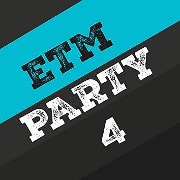 Etm Party, Vol. 4