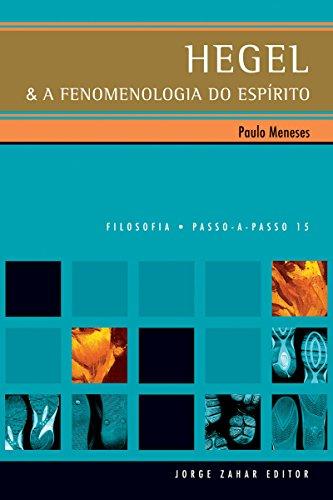 Hegel & a Fenomenologia do Espírito (PAP - Filosofia)