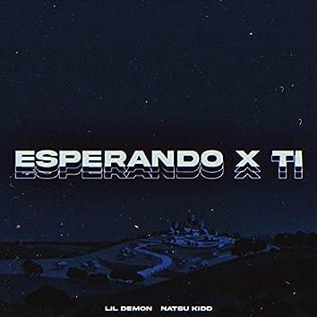 Esperando x ti (feat. NATSU KIDD)