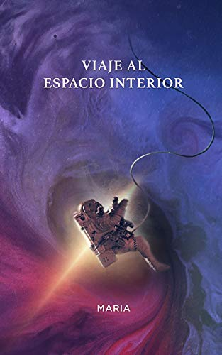 Viaje al espacio interior de Maria Basanez