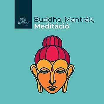 Buddha, Mantrák, Meditácio: A Legjobb Nyugtato Zene