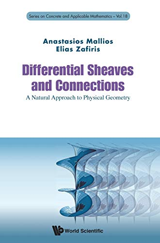 Differential Sheaves and Connections: A Natural Approach to Physical Geometry (Concrete and Applicable Mathematics)