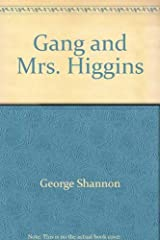 Gang and Mrs. Higgins Hardcover