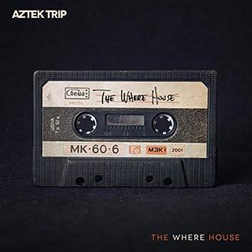 The Where House