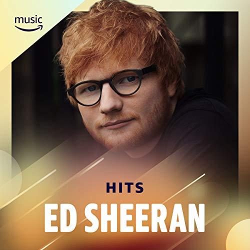 Ed Sheeran : Hits
