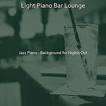 Jazz Piano - Background for Nights Out