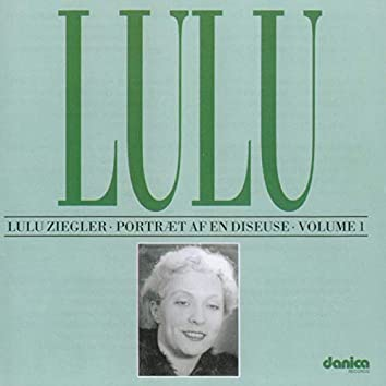 Lulu - Portræt Af En Diseuse Vol. 1