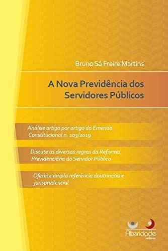 A Nova Previdência do Servidor Público