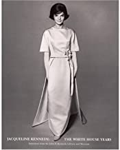 Jacqueline Kennedy: The White House Years: Selections from the John F. Kennedy Library and Museum