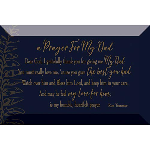 Prayer for My Dad Glass Plaque with Inspiring Quotes 4 inches x 6 inches - Classic Horizontal Tabletop Decoration | Easel Back | Dear God I Gratefully Thank You for Giving me My dad