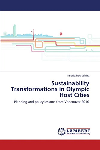 Sustainability Transformations in Olympic Host Cities: Planning and policy lessons from Vancouver 2010