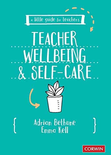A Little Guide for Teachers Teacher Wellbeing and Self care product image