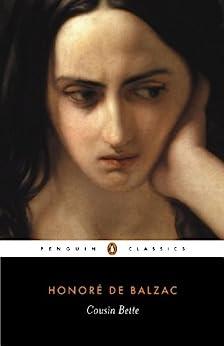 Cousin Bette (Classics) by [Honoré de Balzac, Marion Crawford]