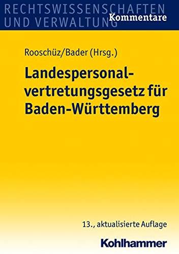 Landespersonalvertretungsgesetz für Baden-Württemberg. Kommentare