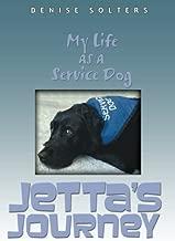 Jetta's Journey: My Life as a Service Dog