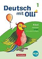 Deutsch mit Olli Erstlesen 1. Schuljahr. Arbeitsheft Start in Grundschrift: Mit Lauttabelle, Testheft und BOOKii-Funktion