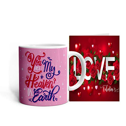 Khakee You are My Heaven On Earth Theme Printed Coffee Mug(325 ml) with Valentines Day Greeting Card (mcP20love-289) - Anniversery,Valentine Gift for Husband Wife Girlfriend Boyfriend