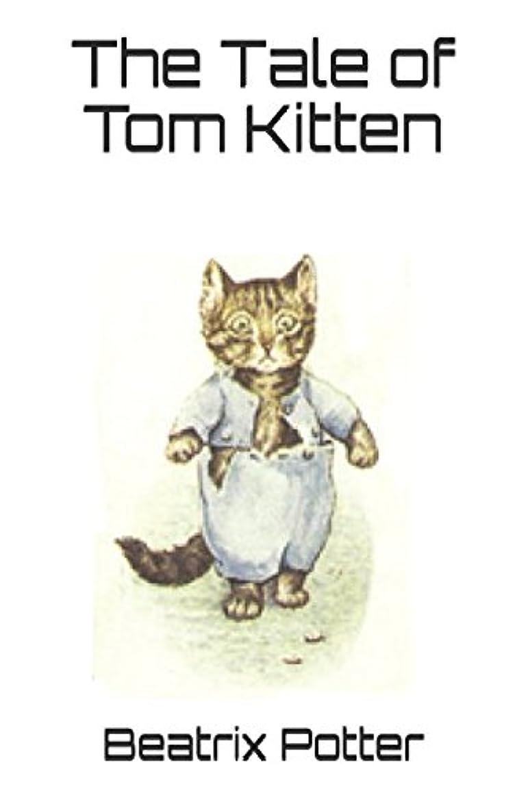 不道徳支払い生き残りThe Tale of Tom Kitten