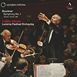 ブルックナー : 交響曲 第1番 ハ短調 WAB101 (ウィーン稿1891) (Bruckner : Symphony No.1 ''Vienna'' version, 1891 / Claudio Abbado , Lucerne Festival Orchestra) [輸入盤]