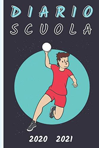 Diario Scuola Handball 2020 2021: Diario Scolastico Handball A5   Agenda settimanale   settembre 2020 2021 - calendario annuale mensile   materiale ... superiori medie   per bambini bambina drago