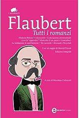 Tutti i romanzi (eNewton Classici) (Italian Edition) Kindle Edition