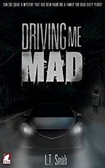 Driving Me Mad by [L.T. Smith]