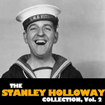 The Stanley Holloway Collection, Vol. 2