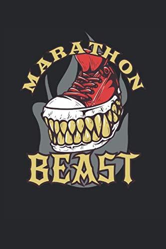Marathon Beast: Marathonlauf Jogging Laufen Sport Laufschuh Geschenke Notizbuch liniert (A5 Format, 15,24 x 22,86 cm, 120 Seiten)