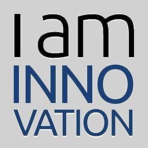 I Am Innovation