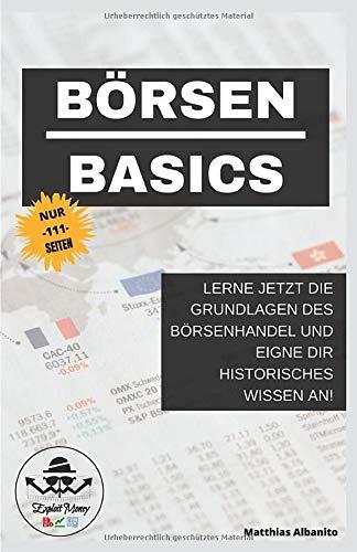 Börsen Basics: Lerne jetzt die Grundlagen des Aktienhandel und eigne dir historisches Wissen an!