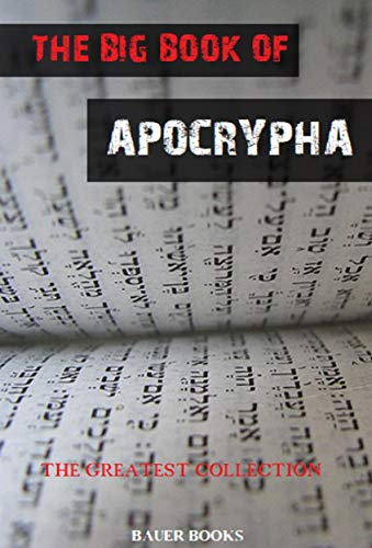 The Big Book of Apocrypha (The Greatest Collection 16) (English Edition)