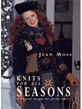 Knits for All Seasons by Jean Moss (1993-12-02)