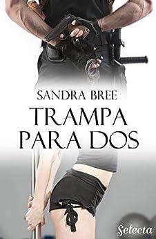 Trampa para dos de [Sandra Bree]