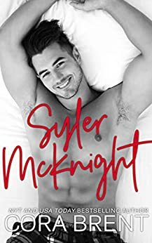 Syler McKnight:: Small Town Enemies-to-Lovers RomCom by [Cora Brent]