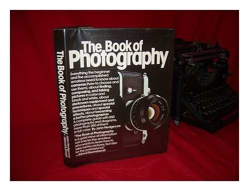 The Book of Photography: How to see and take better pictures