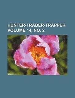Hunter-Trader-Trapper Volume 14, No. 2