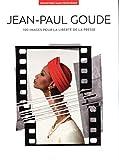 100 Photos de Jean-Paul Goude pour la liberté de la presse