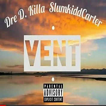Vent (feat. Slumkidd Carter)