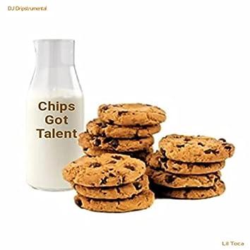 Chips Got Talent (feat. DJ Dripstrumental)